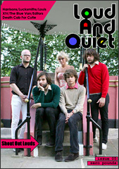 Loud And Quiet Magazine